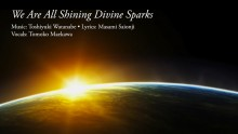 """We Are All Shining Divine Sparks"" English video"